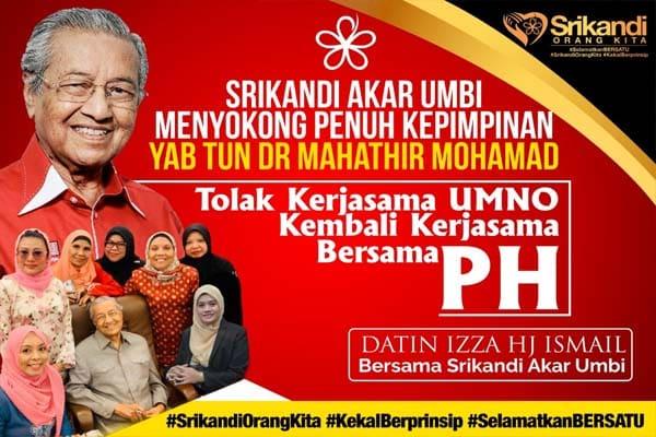 Srikandi Akar Umbi sokong Tun M dan Bersatu kembali bersama PH